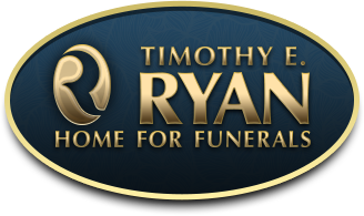 Timothy E. Ryan Home for Funerals